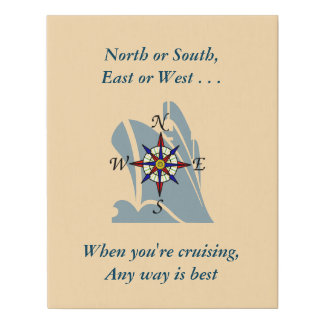 Any Way Cruising Directions Faux Canvas Print