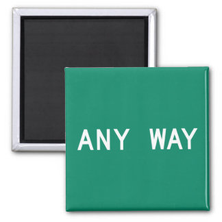 Any Way, Street Sign, Texas, US Magnets