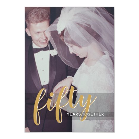 ANY YEAR - 50th Wedding Anniversary & Photo Invitation