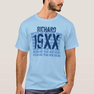 Any Year Birthday Custom Year Name Sentiment V9 T-Shirt