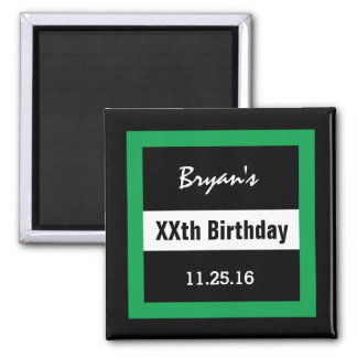 Any Year Birthday Manly  Black and Green B01 2 Inch Square Magnet