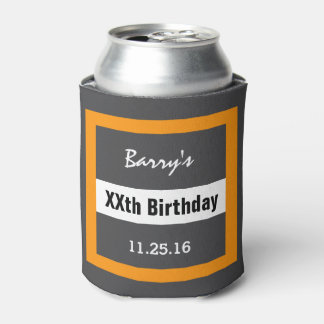 Any Year Birthday Manly Dark Gray and Orange B01 Can Cooler