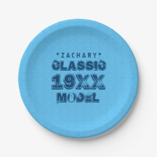 Any Year CLASSIC MODEL Grunge Text A05 Paper Plate