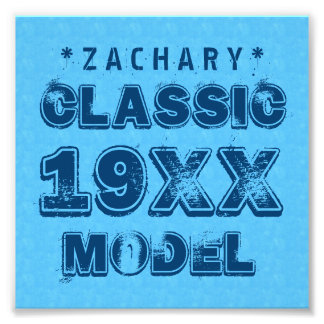 Any Year CLASSIC MODEL Grunge Text A05 Photo Print
