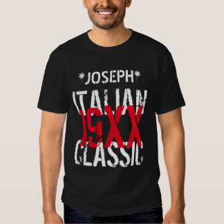 Any Year ITALIAN CLASSIC Birthday Custom Name B10B Tee Shirt