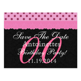 Any Year Save the Date Birthday Pink Black v16 Postcard