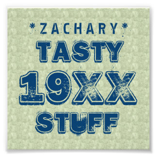 Any Year TASTY STUFF Grunge Text A01 Photo Print