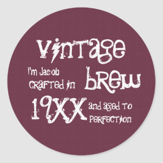 Any Year Vintage Brew Funny Birthday Sticker W73
