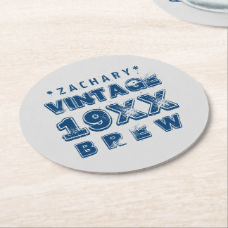 Any Year VINTAGE BREW Grunge Text A02 Round Paper Coaster