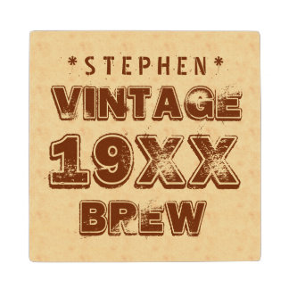 Any Year VINTAGE BREW Grunge Text Gold G11Z1 Wooden Coaster