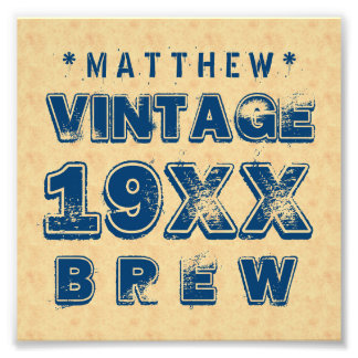 Any Year VINTAGE BREW Grunge Text Gold G11Z Photo Print