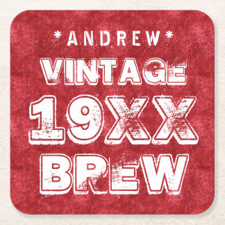Any Year VINTAGE BREW Grunge Text Red G11Z6 Square Paper Coaster