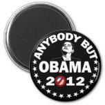 Anybody But Obama - 2012 2 Inch Round Magnet