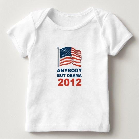 Anybody but Obama 2012 Baby T-Shirt