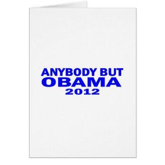 Anybody But Obama 2012 Greeting Cards