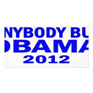 Anybody But Obama 2012 Photo Greeting Card