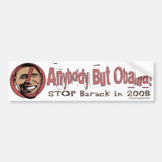 Anybody But Obama! Bumper Sticker
