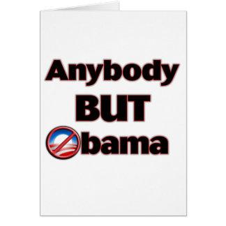 Anybody BUT Obama Greeting Card