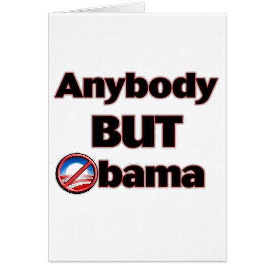 Anybody BUT Obama Card