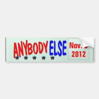 Anybody Else 2012 Car Bumper Sticker