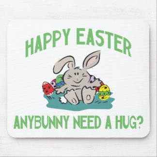 Anybunny Need A Hug Happy Easter Mouse Pad
