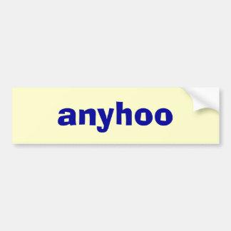 anyhoo bumper sticker