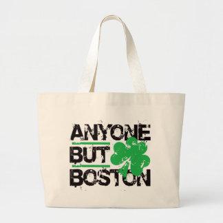 Anyone But Boston! Jumbo Tote Bag