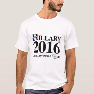 Anyone but Clinton - Anti Hillary png.png T-Shirt