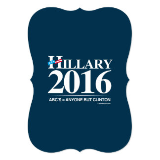 Anyone but Clinton - Anti Hillary png white Custom Announcements