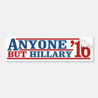 Anyone But Hillary - Anti-Hillary Campaign - - .pn Bumper Sticker