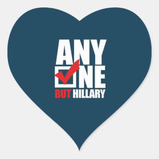 Anyone but Hillary Clinton - Anti Hillary Heart Sticker