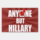 ANYONE BUT HILLARY -- white -.png Sign