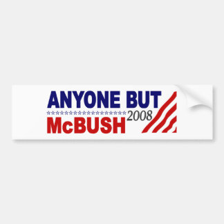 Anyone But Mcbush Bumper Sticker