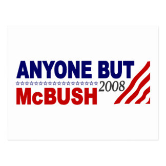 Anyone But Mcbush Postcard