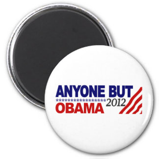 Anyone But Obama 2012 2 Inch Round Magnet