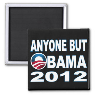 Anyone But Obama 2012 2 Inch Square Magnet