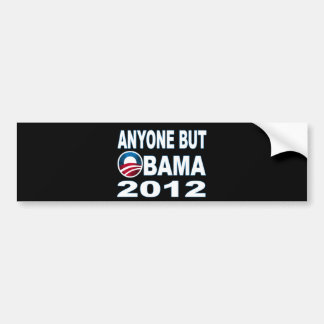 Anyone But Obama 2012 Bumper Stickers