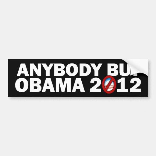 Anyone But Obama 2012 Bumper Stickers