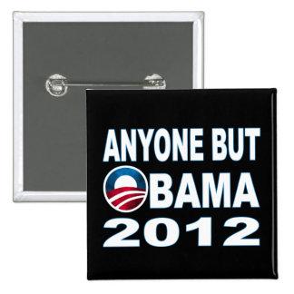 Anyone But Obama 2012 Pinback Button