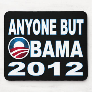 Anyone But Obama 2012 Mouse Pad