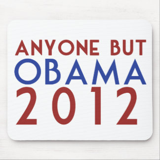 Anyone but Obama 2012 Mouse Pad