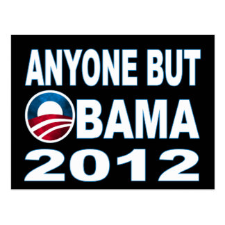 Anyone But Obama 2012 Post Cards