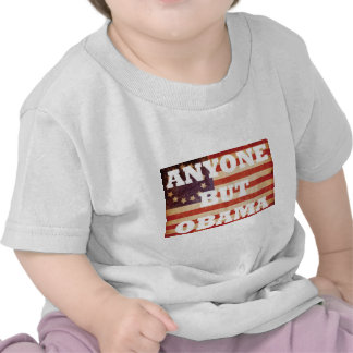 Anyone But Obama T-shirts