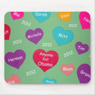 Anyone but Obama (Valentine) Mouse Pad