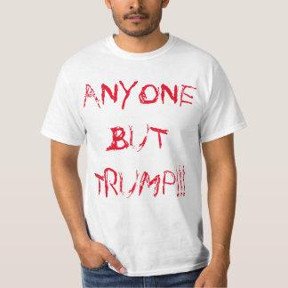 """ANYONE BUT TRUMP!!!"" POLITICAL DESPERATION T-Shirt"