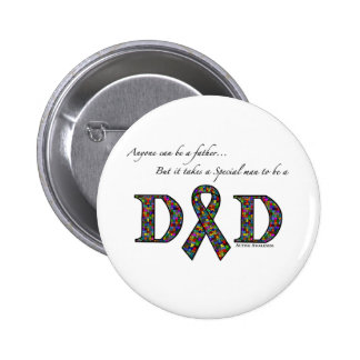 Anyone can be a father...autism 2 inch round button