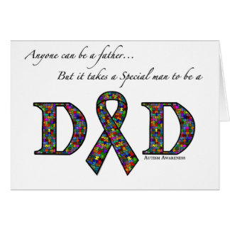 Anyone can be a father...autism greeting card