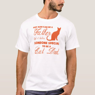 Anyone Can Be A Father (orange) T-Shirt