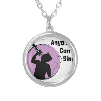 Anyone Can Sing Silver Plated Necklace