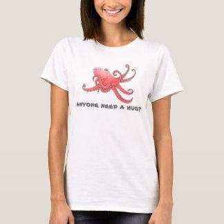 """Anyone need a hug?"" Octopus T-Shirt"
